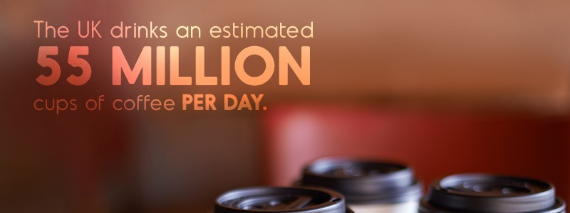 coffee and the environment - the UK drinks an estimated 55 million cups of coffee per day